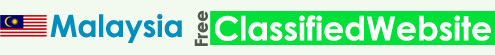 Malaysia Free Classified Website, Post Ads, Local Classified Submission Sites