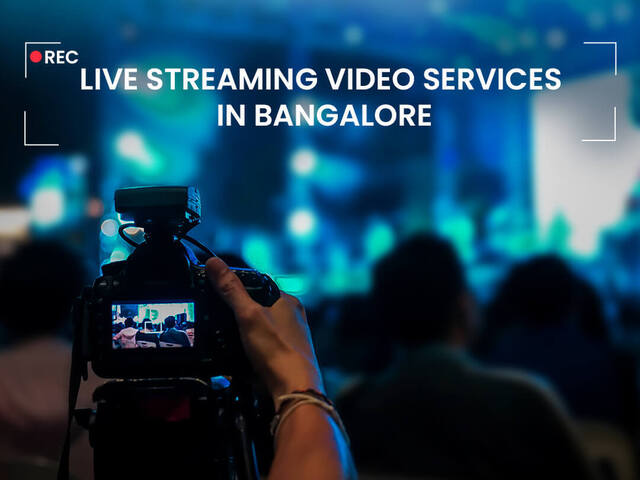Live Streaming video services in Bangalore – Streamcast
